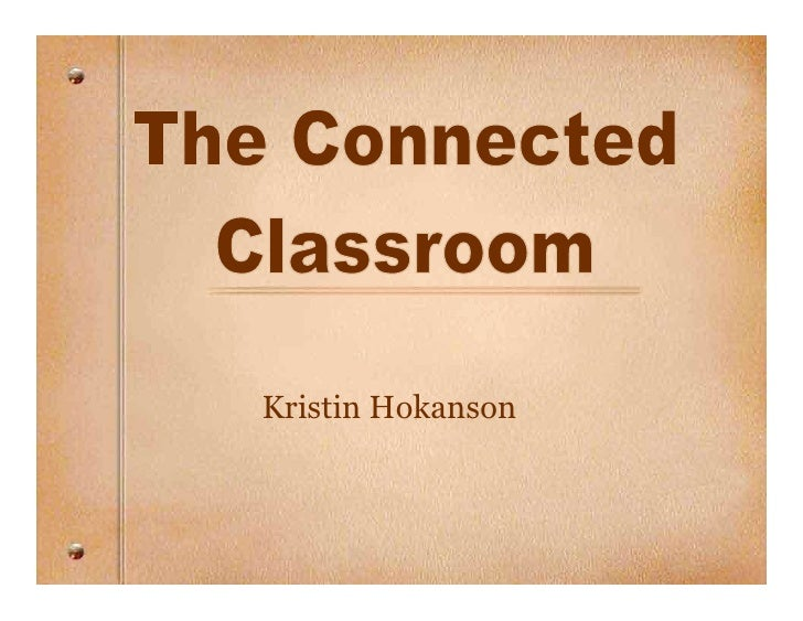 The Connected Classrom