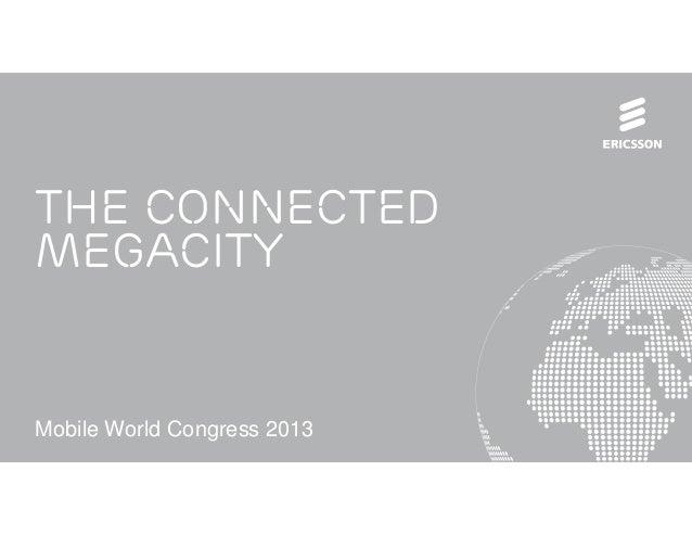 The ConnectedMegacityMobile World Congress 2013