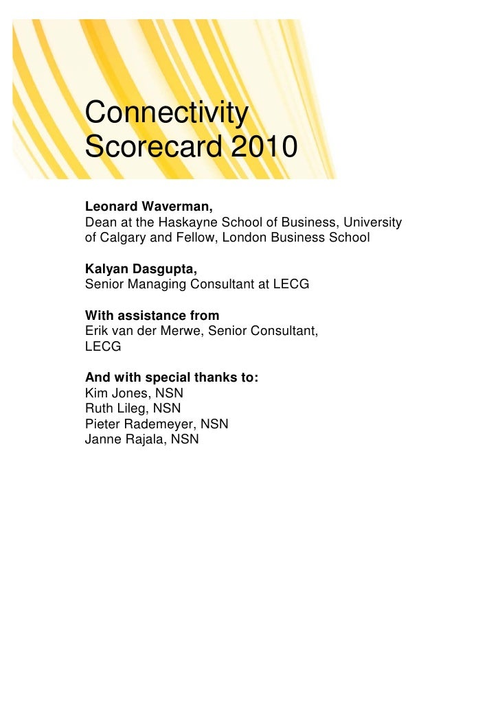 Connectivity Scorecard 2010 Leonard Waverman, Dean at the Haskayne School of Business, University of Calgary and Fellow, L...