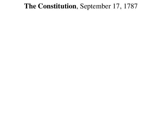The Constitution, September 17, 1787
