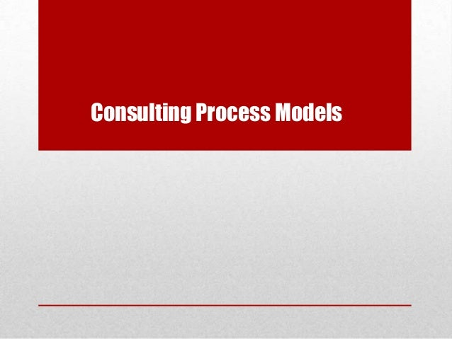 Business Consultation Process Consulting Process Models