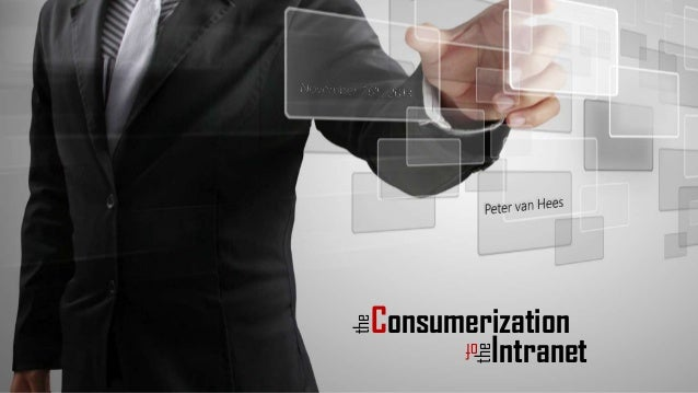 The consumerization of the intranet