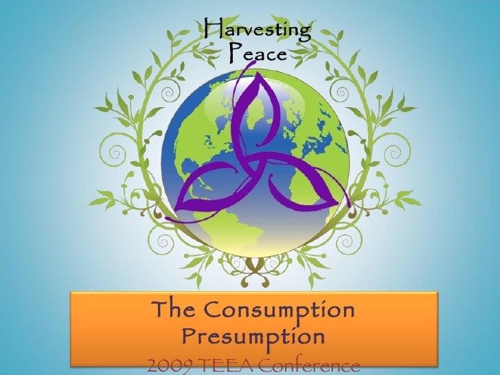 The Consumption Presumption