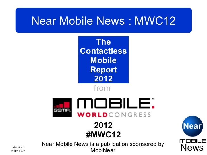 Near Mobile News: MWC12                                The                         Contactless                           ...