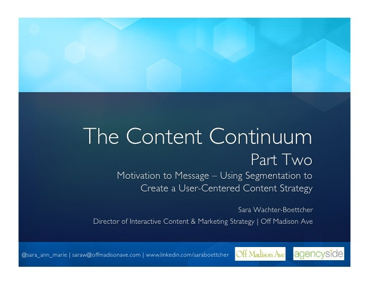The Content Continuum, part two