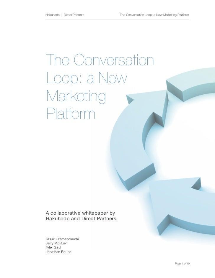 Hakuhodo | Direct Partners     The Conversation Loop: a New Marketing PlatformThe ConversationLoop: a NewMarketing       ...