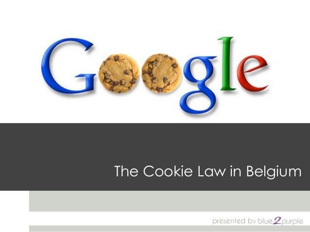 The Cookie Law in Belgium - April 2013
