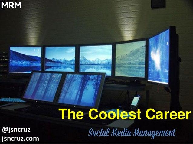 Social Media Management - The Coolest Career