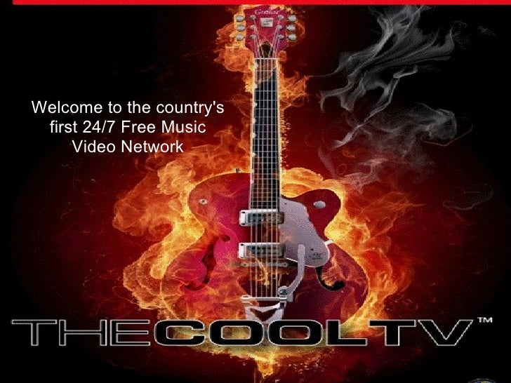 Welcome to the country's  first 24/7 Free Music      Video Network