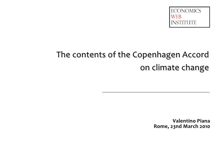 The contents of the Copenhagen Accord                      on climate change                               Valentino Piana...