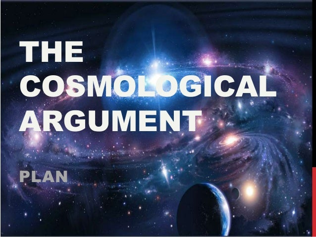 kalam cosmological argument essay Contemporary defenders of cosmological arguments include william lane craig,  the modern slants on the cosmological argument, including the kalam argument,.