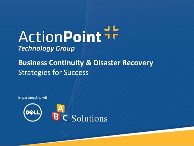 In partnership withBusiness Continuity & Disaster RecoveryStrategies for Success