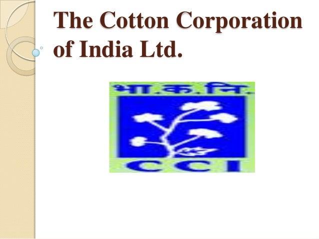 The cotton corporation of india ltd