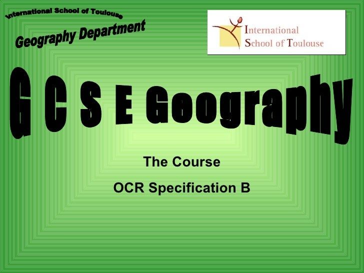 The Course OCR Specification B
