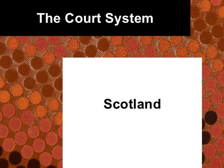 The Court System Scotland