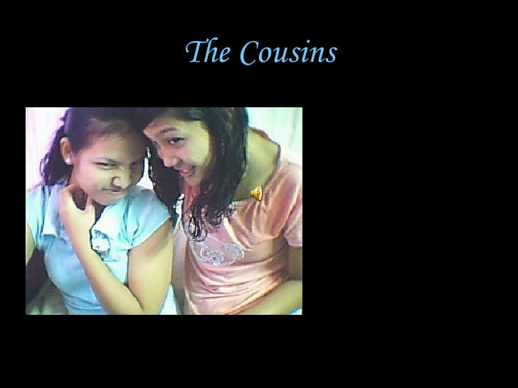 The   Cousins