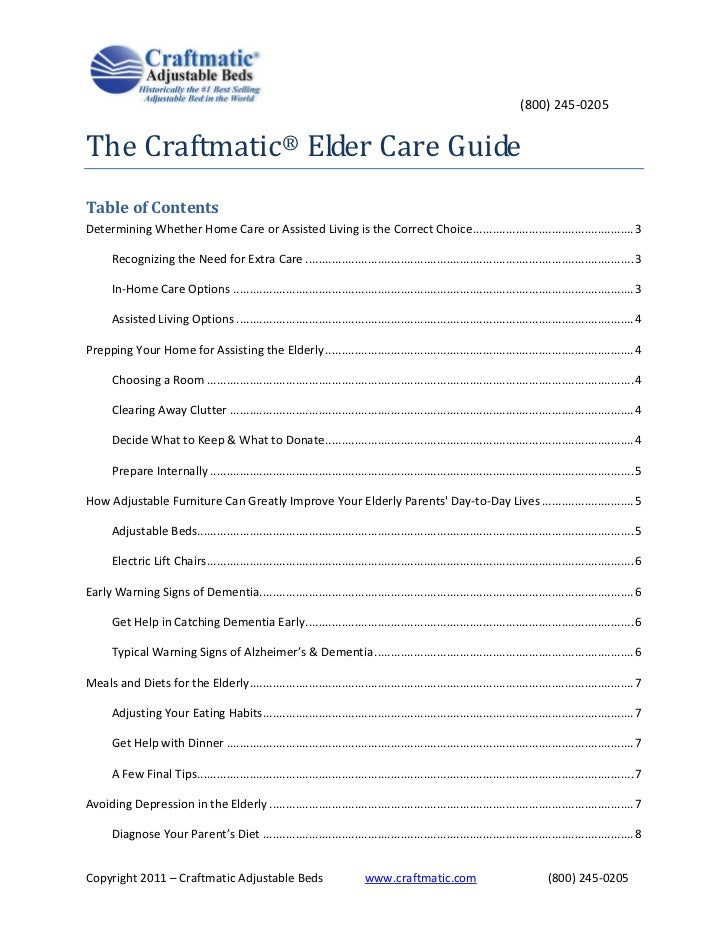 (800) 245-0205The Craftmatic® Elder Care GuideTable of ContentsDetermining Whether Home Care or Assisted Living is the Cor...