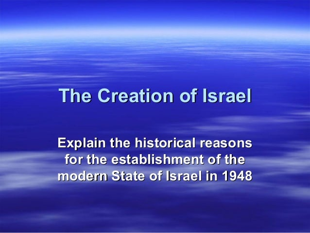 The creation of israel