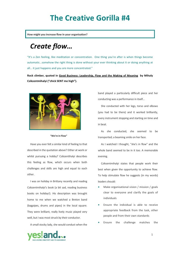 "The Creative Gorilla #4  How might you increase flow in your organisation?       Create flow…  ""It's a Zen feeling, like m..."