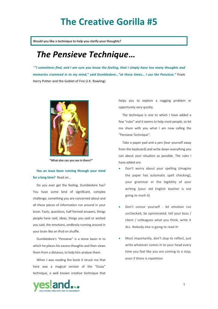 The Creative Gorilla ~ #5   The  Pensieve  Technique  F