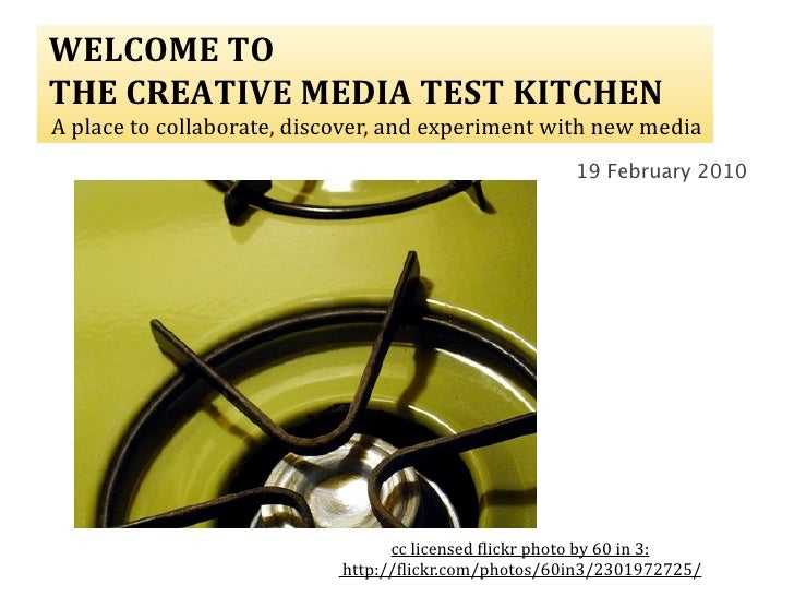 The Creative Media Test Kitchen