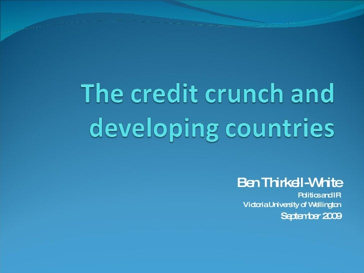 The Credit Crunch And Developing Countries