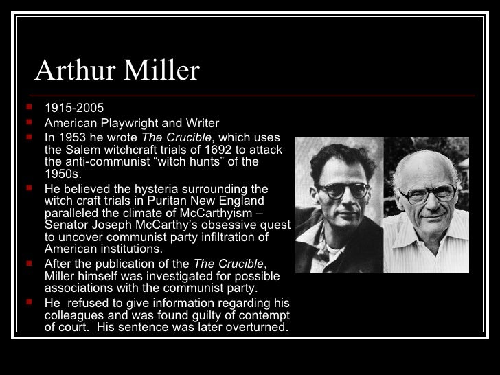 a bombardment of hysteria in the crucible by arthur miller Start studying apush 36-38 learn  wrote the crucible in 1950s about salem witch trials as a parallel to mccarthy's witch hunt for  (arthur miller,.