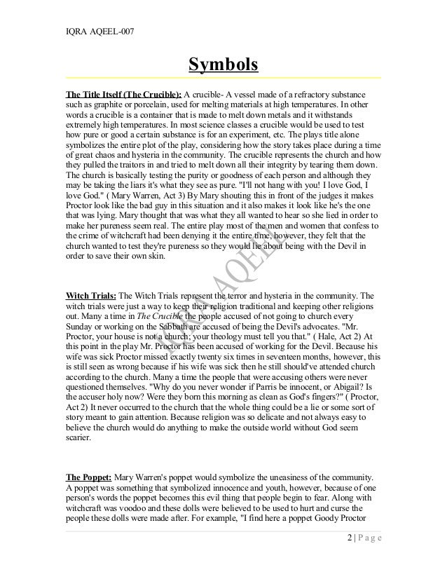 the crucible essay thesis You may not use any other notes on the crucible, a different outline, or a pre- written  c thesis (topic, assertion, direction of essay, scope/message/purpose) .