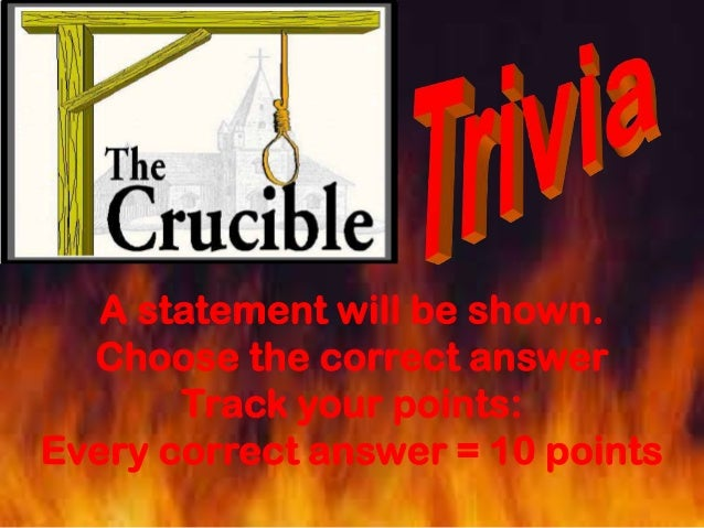 The crucible  trivia game
