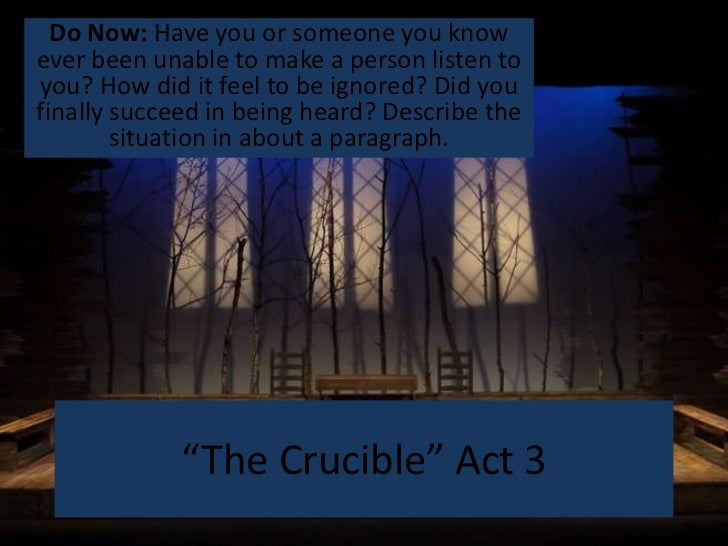 """The Crucible"" Act 3"