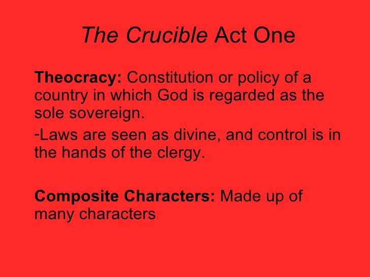 the crucible theocracy The crucible 50 / 5 teacher recommended hide show resource information english literature proof of the injustice and failure of the theocracy in which they.