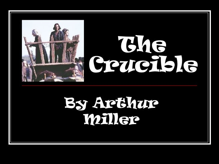 """The Crucible"" Act One (clear)"