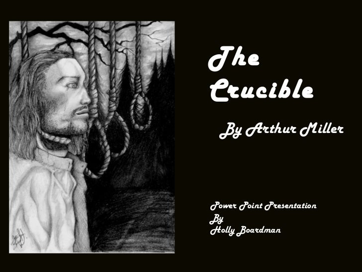 """""""The Crucible"""" on stage"""
