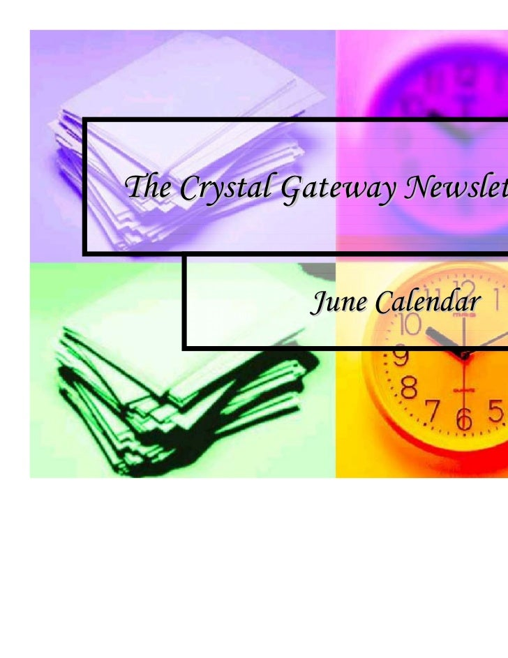 The Crystal Gateway Newsletter             June Calendar
