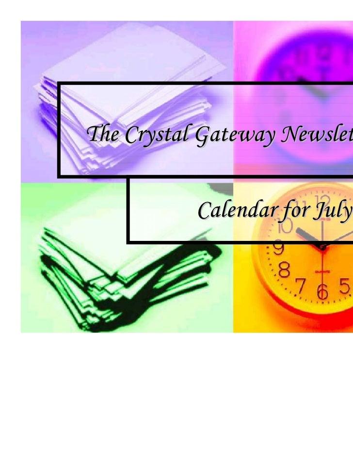The crystal gateway newsletter & calendar for july