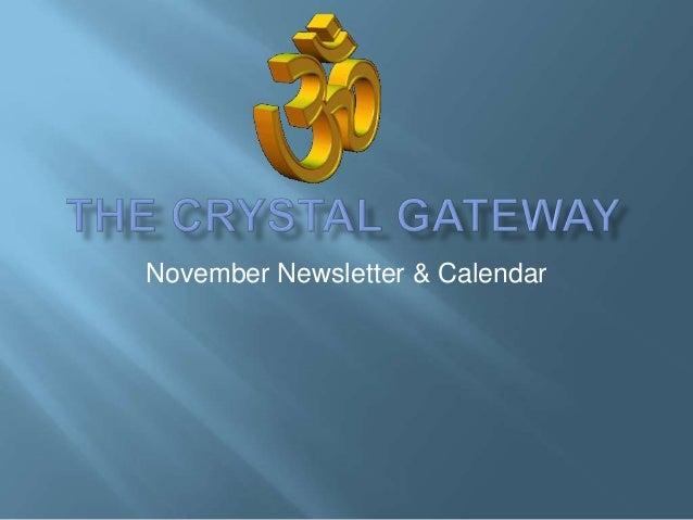 The crystal gateway november calendar & newsletter