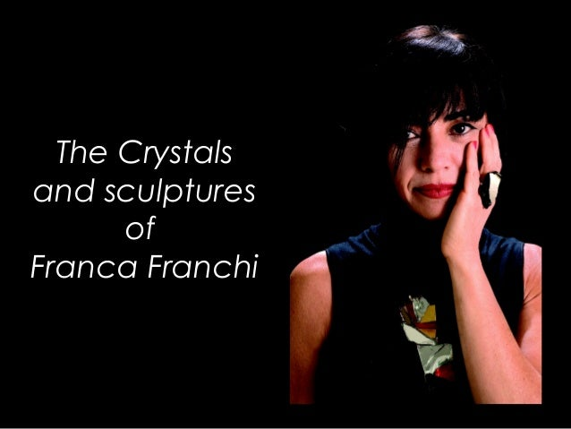 The crystals and sculpture