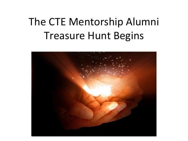 The CTE Mentorship Alumni Treasure Hunt Begins