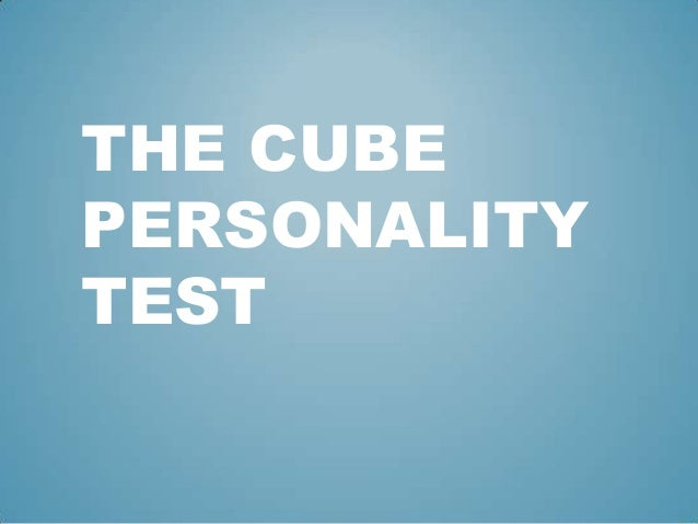 THE CUBE PERSONALITY TEST