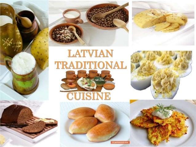 LATVIAN TRADITIONAL  CUISINE