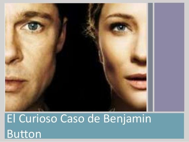The curious case of benjamin button - Curioso caso de benjamin button ...