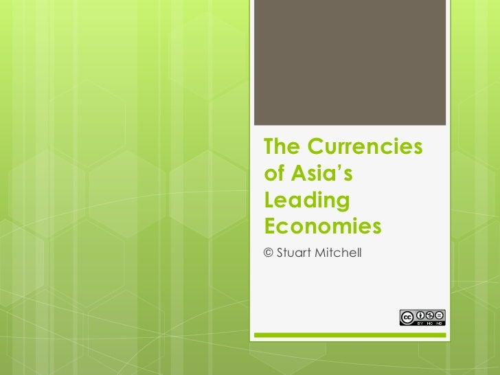 The Currencies of Asia's Leading Economies