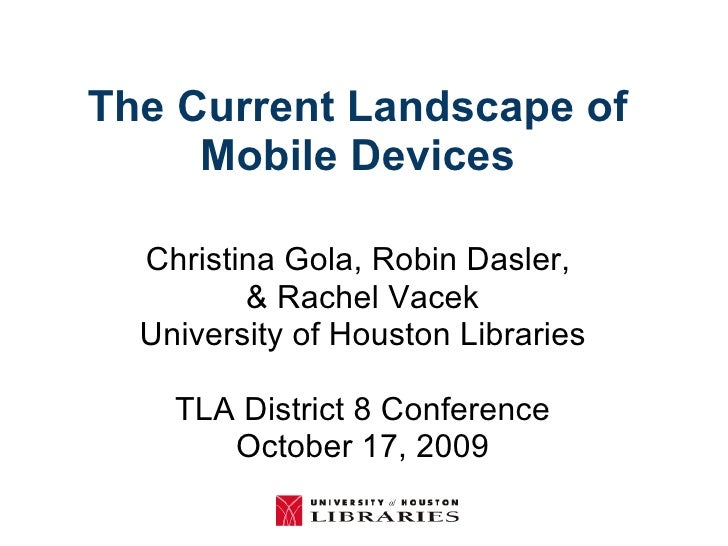 The Current Landscape Of Moblie Devices