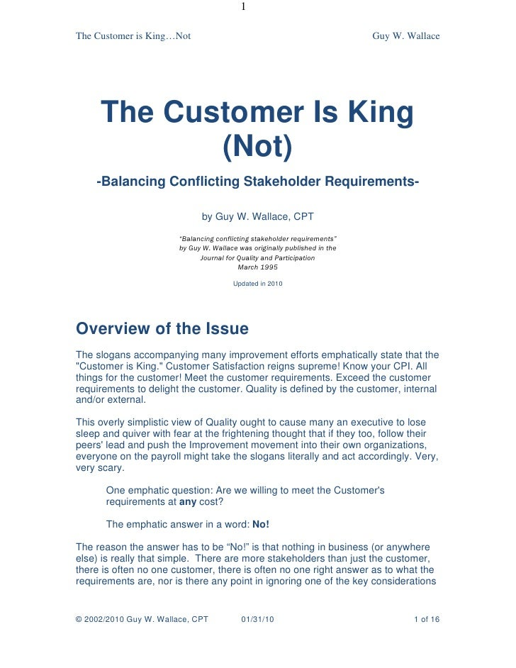 The Customer Is KING - Not
