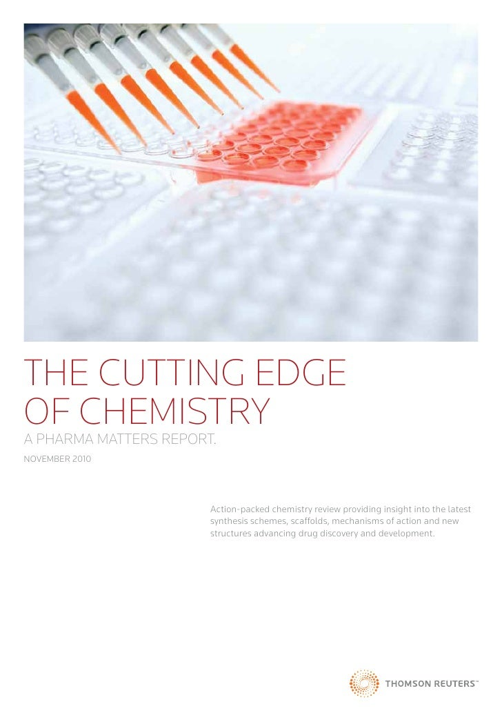 THE CUTTING EDGEOF CHEMISTRYA PHARMA MATTERS REPORT.NOVEMBER 2010                       Action-packed chemistry review pro...