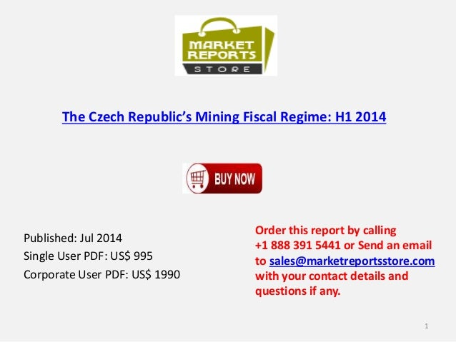 The Czech Republic's Mining Fiscal Regime: H1 2014 Published: Jul 2014 Single User PDF: US$ 995 Corporate User PDF: US$ 19...