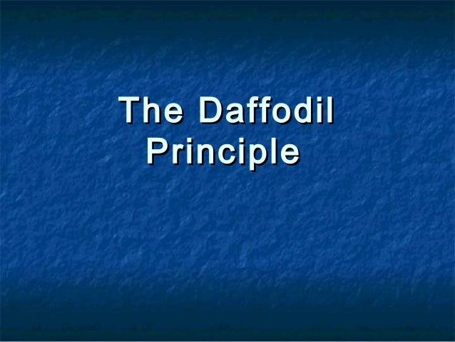 The daffodil principle