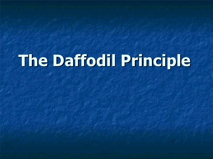 The daffodil principle---lesson for life
