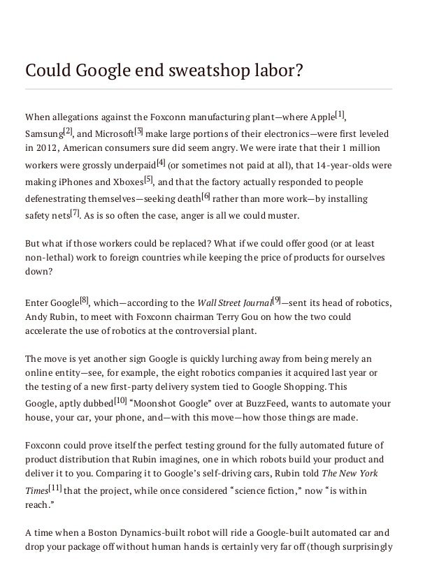 Could Google end sweatshop labor? When allegations against the Foxconn manufacturing plant—where Apple[1], Samsung[2], and...