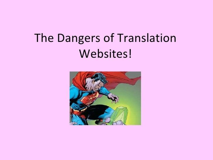 The Dangers of Translation Websites!